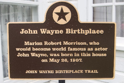 Johgn Wayne's Birth Place